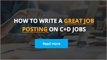 The C+D guide to writing a great job advert